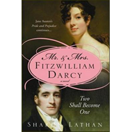 Mr and Mrs Fitzwilliam Darcy: Two Shall Become One (BOK)