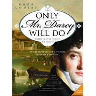 Only Mr Darcy Will Do (BOK)