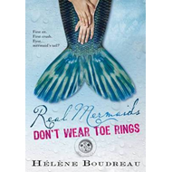 Real Mermaids Don't Wear Toe Rings (BOK)