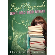 Real Mermaids Don't Hold Their Breath (BOK)
