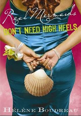 Real Mermaids Don't Need High Heels (BOK)