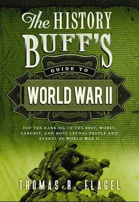 The History Buff's Guide to World War II (BOK)
