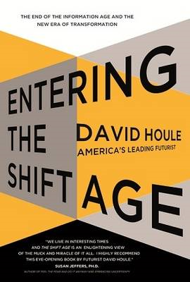 Entering the Shift Age (BOK)