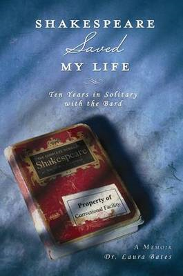 Shakespeare Saved My Life (BOK)