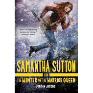 Samantha Sutton and the Winter of the Warrior Queen (BOK)