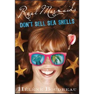 Real Mermaids Don't Sell Seashells (BOK)