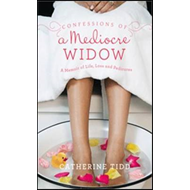 Confessions of a Mediocre Widow (BOK)