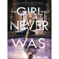 Girl Who Never Was (BOK)