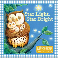 Star Light, Star Bright: A Mother Goose Bedtime Collection (BOK)