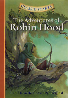 Classic Starts (R): The Adventures of Robin Hood (BOK)
