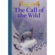 Classic Starts (R): The Call of the Wild (BOK)