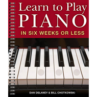 Learn to Play the Piano in Six Weeks or Less (BOK)