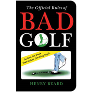 The Official Rules of Bad Golf (BOK)
