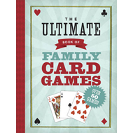 The Ultimate Book of Family Card Games (BOK)