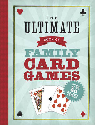 Ultimate Book of Family Card Games (BOK)