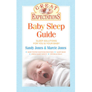 Baby Sleep Guide: Sleep Solutions for You and Your Baby (BOK)