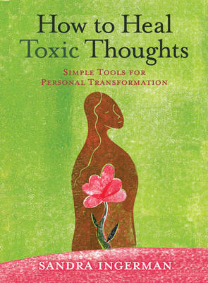 How to Heal Toxic Thoughts (BOK)