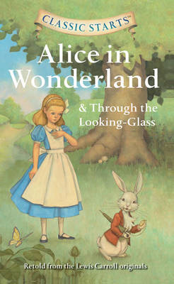 Alice in Wonderland & Through the Looking-glass (BOK)