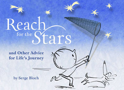 Reach for the Stars: And Other Advice for Life's Journey (BOK)