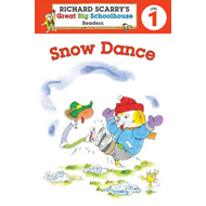 Richard Scarry's Readers (Level 1): Snow Dance (BOK)