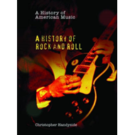 A History of Rock and Roll (BOK)