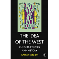The Idea of the West: Culture, Politics and History (BOK)