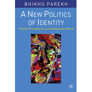 A New Politics of Identity: Political Principles for an Interdependent World (BOK)