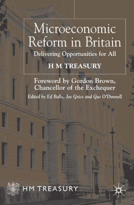Microeconomic Reform in Britain: Delivering Opportunities for All (BOK)