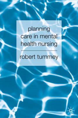 Planning Care in Mental Health Nursing (BOK)