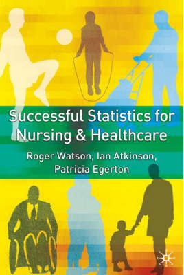 Successful Statistics for Nursing and Healthcare (BOK)