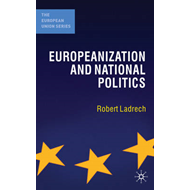 Europeanization and National Politics (BOK)