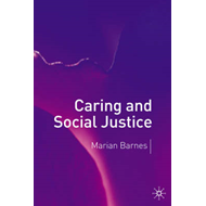 Caring and Social Justice (BOK)