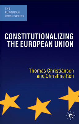 Constitutionalizing the European Union (BOK)