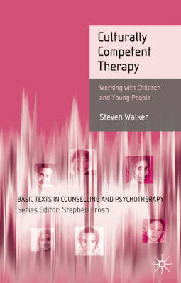 Culturally Competent Therapy: Working with Children and Young People (BOK)