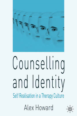 Counselling and Identity: Self Realisation in a Therapy Culture (BOK)