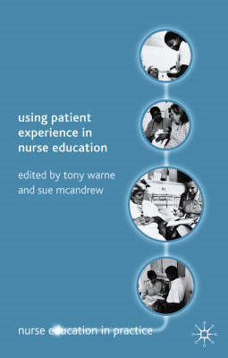 Using Patient Experience in Nurse Education (BOK)