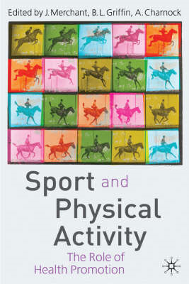 Sport and Physical Activity: The Role of Health Promotion (BOK)