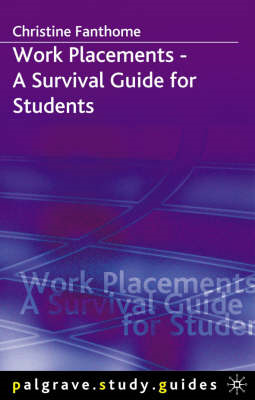 Work Placements - A Survival Guide for Students (BOK)