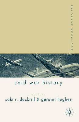 Palgrave Advances in Cold War History (BOK)