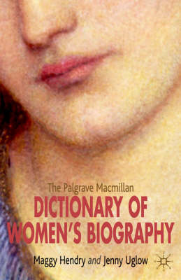 The Palgrave Macmillan Dictionary of Women's Biography (BOK)