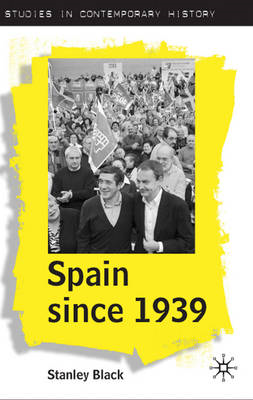 Spain Since 1939: from Margins to Centre Stage (BOK)