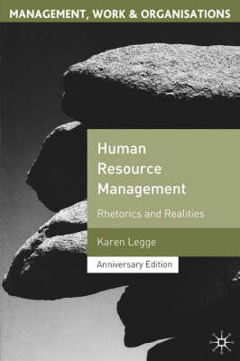 Human Resource Management: Rhetorics and Realities (BOK)