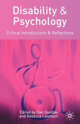 Disability and Psychology: Critical Introductions and Reflections (BOK)