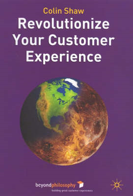 Revolutionize Your Customer Experience (BOK)