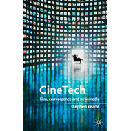 Cinetech: Film, Convergence and New Media (BOK)