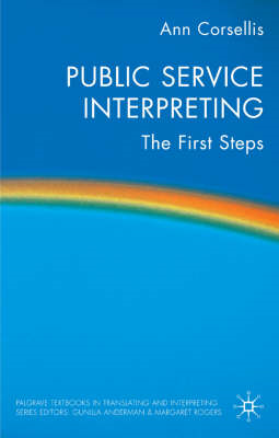 Public Service Interpreting: The First Steps (BOK)