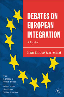 Debates on European Integration: A Reader (BOK)