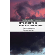 Key Concepts in Romantic Literature (BOK)