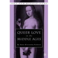 Queer Love in the Middle Ages (BOK)