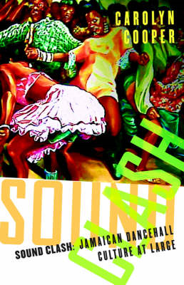 Sound Clash: Jamaican Dancehall Culture at Large (BOK)